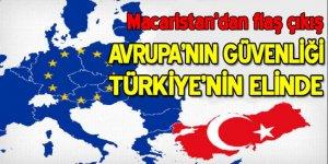 Macaristan: AB'nin güvenliği Türkiye'nin elinde