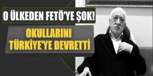 O ülkeden FETÖ'ye şok! okullarını Türkiye'ye devretti