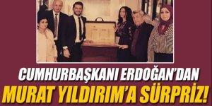 Cumhurbaşkanı Erdoğan'dan Murat Yıldırım'a sürpriz