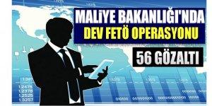 Maliye Bakanlığı'nda dev FETÖ operasyonu
