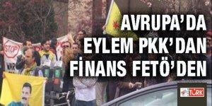 İhanet kardeşliği: Avrupa'da eylem PKK'dan finans FETÖ'den