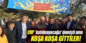 CHP 'katılmayacağız' demişti ama vekiller koşa koşa gitti