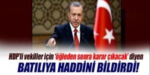 Cumhurbaşkanı Erdoğan'dan kendisine gelen Batılıya haddini bildirdi