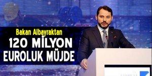 Bakan Albayrak'tan 120 milyon euroluk yatırım müjdesi