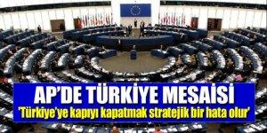 'Türkiye'ye kapıyı kapatmak stratejik bir hata olur'