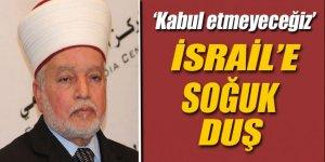 'İsrail'in ezanla ilgili hiçbir kararını kabul etmeyeceğiz'