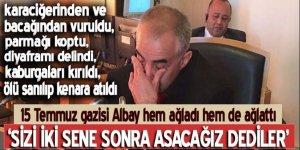 15 Temmuz Gazisi Albay Ala: Sizi asacağız dediler