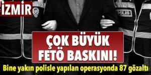 İzmir'de büyük FETÖ baskını! 87 gözaltı