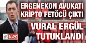 Ergenekon'un en 'agresif' avukatı Vural Ergül Kripto FETÖ üyesi çıktı!