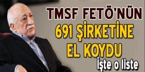 TMSF, 691 FETÖ şirketine el koydu