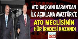 ATO'nun yeni Başkanı Baran'dan ilk açıklama AVAZTÜRK'e: ATO Meclisi'nin hür iradesi kazandı