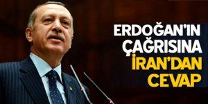 Erdoğan'ın çağrısına İran'dan cevap