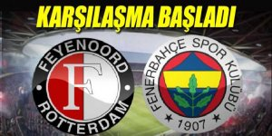 Feyenoord-Fenerbahçe canlı anlatım