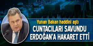 Yunan bakan Erdoğan'a hakaret etti