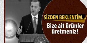 Cumhurbaşkanı Erdoğan: Sizden beklentim...