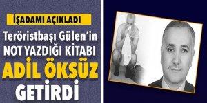 Fetullah Gülen'in not yazdığı kitabı Adil Öksüz getirdi