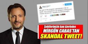 Mirgün Cabas'tan skandal paylaşım