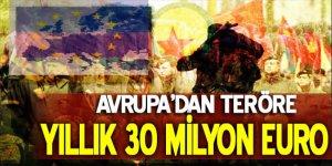 Avrupa'dan, PKK'ya 30 milyon euro