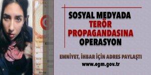 Sosyal medyada terör propagandasına operasyon