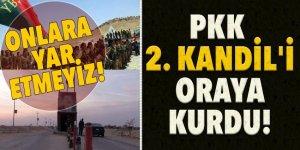 PKK 2. Kandil'i oraya kurdu!