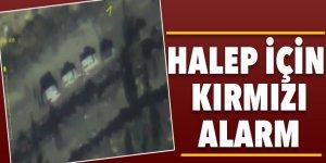Türkiye Halep için kırmızı alarma geçti