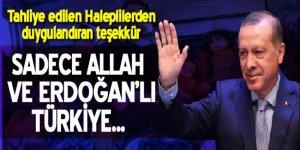 Tahliye edilen Haleplilerden Türkiye'ye teşekkür!
