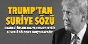 Trump'tan Suriye sözü! Yardım edeceğiz...