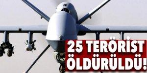 25 terörist öldürüldü!
