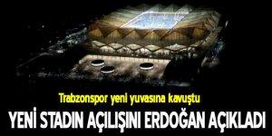 Trabzonspor'un yeni stadının adını Cumhurbaşkanı Erdoğan açıkladı