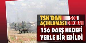 TSK açıkladı: 156 DAEŞ hedefleri yerle bir edildi