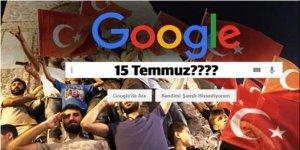 Google'dan 15 Temmuz skandalı