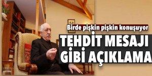 Pişkince açıklama yapan teröristbaşı Gülen tehdit etti!