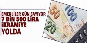 Emekliler 7 bin 500 lira ikramiye için gün sayıyor!