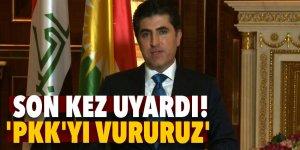Son sözü söyledi! 'PKK'yı vururuz'