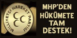 MHP'den hükümete tam destek!