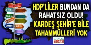 HDP'liler bundan da rahatsız oldu...Kardeş şehire bile tahammülleri yok!