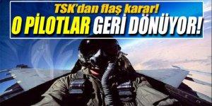 TSK'dan ayrılan pilotlar geri dönüyor