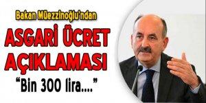 Bakan Müezzinoğlu'ndan flaş asgari ücret açıklaması!