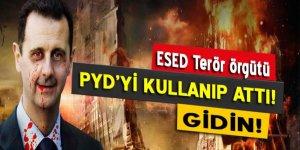 Esed, terör örgütü PYD'yi kullanıp attı: Gidin!