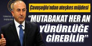 Mevlüt Çavuşoğlu'ndan Suriye'de ateşkes müjdesi