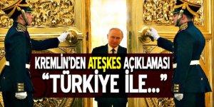 Kremlin'den Suriye'de ateşkes açıklaması