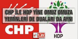 CHP ile HDP yine omuz omuza: Yeminleri de duaları da aynı