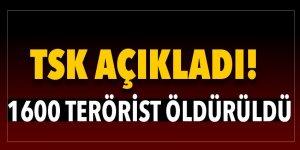 1600 terörist öldürüldü