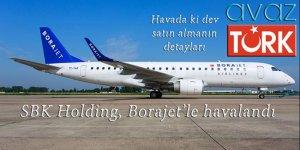 SBK Holding, Borajet'le havalandı