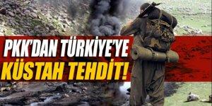 PKK'dan Türkiye'ye küstah tehdit!