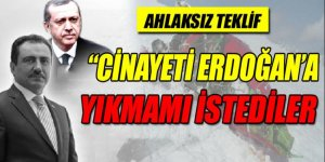 Köksal Akpınar: Cinayeti Erdoğan'a yıkmamı istediler