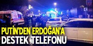 Putin'den Erdoğan'a destek telefonu