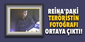 Reina'daki teröristin fotoğrafı ortaya çıktı