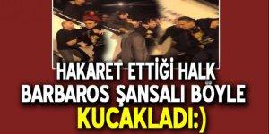 Türkiye'ye hakaretler yağdıran Barbaros Şansal böyle karşılandı