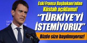 Eski Fransa Başbakanı Valls, Türkiye'yi AB'de istemiyor!